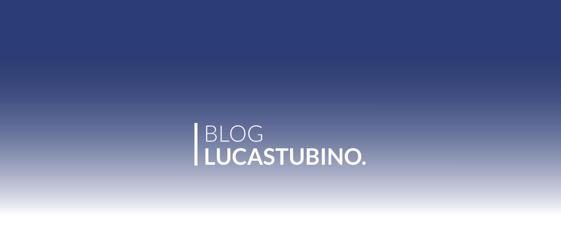 Blog Lucas Tubino
